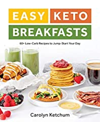 Go beyond bacon and eggs and step back into the creative kitchen of renowned food blogger and author Carolyn Ketchum as she shows you how to make the most of your mornings with her most sought after a.m. recipes! Easy Keto Breakfasts is an a...