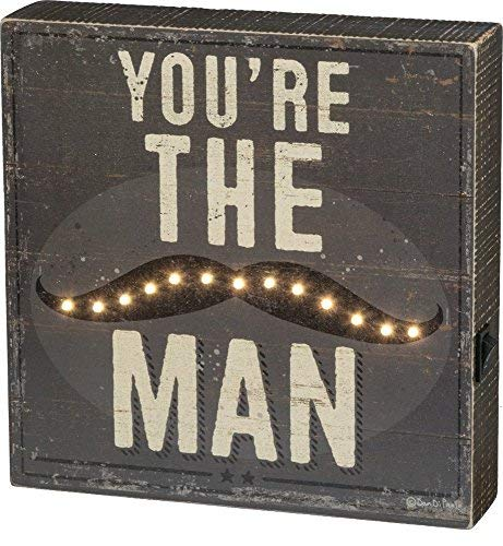 Primitives by Kathy LED Light Box - You're the Man with -