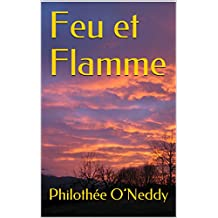 Feu et Flamme (French Edition)