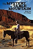 The Mystery of Table Mountain, William Post, 1449021182