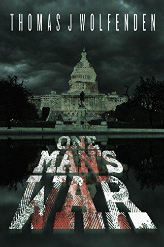 One Man's War (One Man's Island Book 2) by [Wolfenden, Thomas J.]