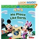 Mickey Mouse Clubhouse: No Place Like Earth (Disney Mickey Mouse Clubhouse)