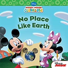Mickey Mouse Clubhouse: No Place Like Earth (Disney Mickey Mouse Clubhouse) by [Amerikaner, Susan]