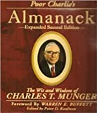 Poor Charlie's Almanack : The Wit and Wisdom of Charles T Munger, Kaufman, Peter D., 157864366X