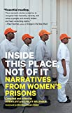 img - for Inside This Place, Not of It: Narratives from Women's Prisons (Voice of Witness) book / textbook / text book