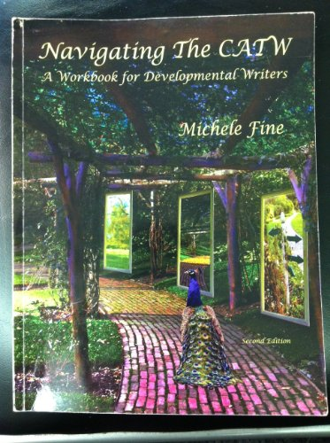 Navigating The CATW (A WORKBOOK FOR DEVELOPMENTAL WRITERS) 2014