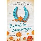 Barfuß im Sommerregen: Roman (German Edition)