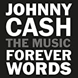 Music - Johnny Cash: Forever Words