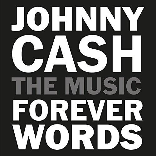 Music : Johnny Cash: Forever Words