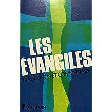 ÉVANGILES (LES) : TRADUCTION ET COMMENTAIRE