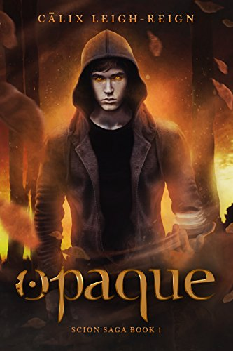 opaque-scion-saga-book-1