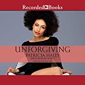 Unforgiving | Patricia Haley