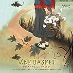 The Vine Basket | Josanne La Valley