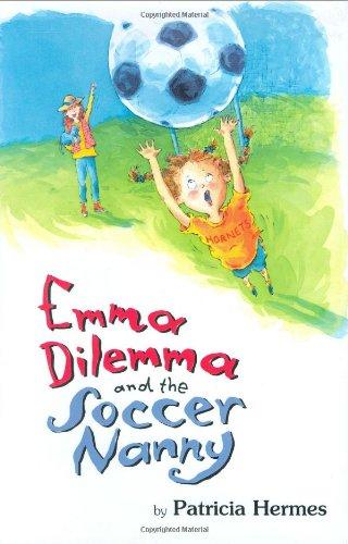Emma Dilemma and the Soccer Nanny PDF
