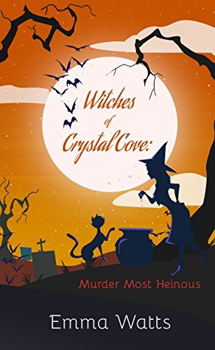 witches-of-crystal-cove-murder-most-heinous-book-15-a-witch-cozy-mystery
