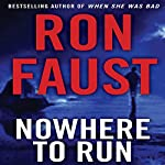 Nowhere to Run | Ron Faust