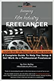 Becoming A Film Industry Freelancer