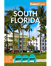 Fodor's South Florida: With Miami, Fort Lauderdale, and the Keys