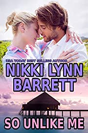 So Unlike Me (Winning Your Heart Book 1)