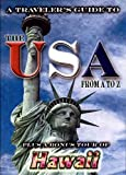 A Travelers Guide To The USA From A to Z & Hawaii by Edu 2000 Group