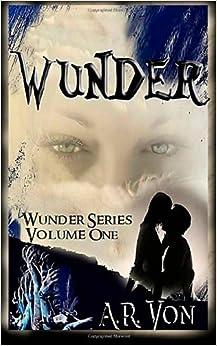 Book Wunder: An Erotic Zombie Novel: Volume 1 (Wunder Series)