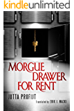 Morgue Drawer for Rent (Morgue Drawer series Book 3) (English Edition)