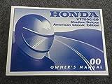 2000 Honda VT750 Owners Manual VT 750 C / CD Shadow American Classic Edition