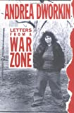 Letters from a War Zone, Andrea Dworkin, 1556521855