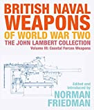 British Naval Weapons of World War Two: The John