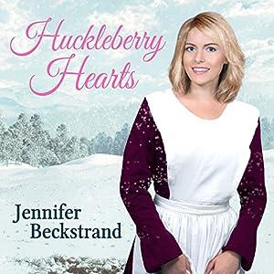 Huckleberry Hearts Audiobook