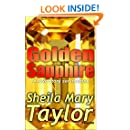 Golden Sapphire: A love story set in stone