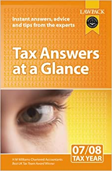Tax Answers At A Glance 2007-08: Instant Answers, Advice and Tips from the Experts