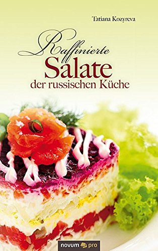 Raffinierte Salate Der Russischen Küche