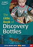 The Little Book of Discovery Bottles: Little Books with Big Ideas