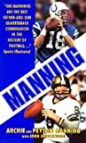img - for Archie Manning: Manning (Mass Market Paperback); 2001 Edition book / textbook / text book