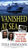Vanished at Sea, Tina Dirmann, 0312941978