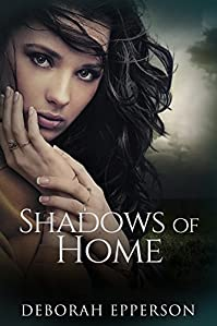 Shadows Of Home by Deborah Epperson ebook deal