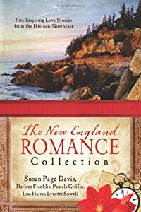 New England Romance Collection: Six Inspiring Love Stories from the Historic Northeast