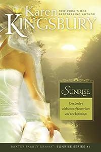 Paperback Sunrise (Sunrise Series-Baxter 3, Book 1) Book