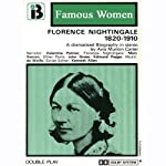 Florence Nightingale, 1820-1910: The Famous Women Series (Dramatised) | Avis Murton Carter