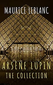 The Collection Arsène Lupin (English Edition)