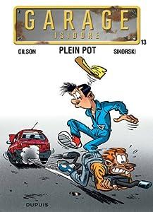 """Afficher """"Garage Isidore n° 13 Plein pot"""""""
