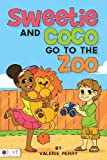 Sweetie and Coco Go to the Zoo, Valerie Perry, 1621471063