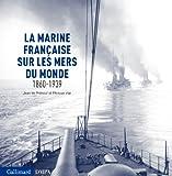 """Afficher """"La marine française sur les mers du monde"""""""