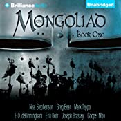 The Mongoliad: The Foreworld Saga, Book 1 | Neal Stephenson, Greg Bear, Mark Teppo, E. D. deBirmingham, Erik Bear, Joseph Brassey, Cooper Moo