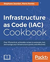 Infrastructure as Code (IAC) Cookbook Front Cover