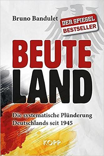 51tPM1cDoJL. SX331 BO1,204,203,200  Beuteland   Bruno Bandulet