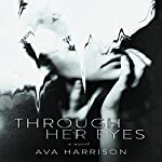 Through Her Eyes: A Novel | Ava Harrison