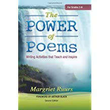 The Power of Poems (Second Edition): Writing Activities that Teach and Inspire (Maupin House)