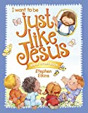 Just Like Jesus Bible Storybook (Wonder Kids)